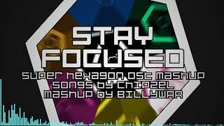 Stay Focused - Super Hexagon OST Mashup