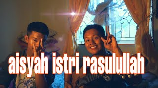 AISYAH ISTRI RASULULLAH - RF