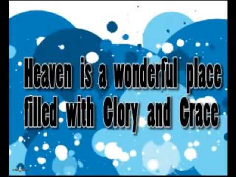 Heaven Is A Wonderful Place Filled With Glory And Grace Kids Youth Worship Praise 360p Youtube