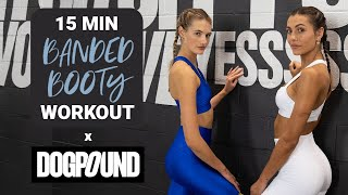 15 MIN  BOOTY WORKOUT // 14 Day Fitness Challenge w/ Dogpound #2   Booty band