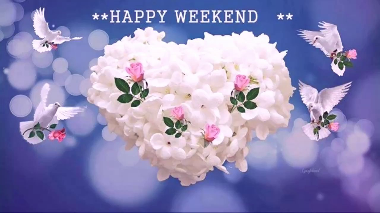 Happy Weekend Quotes And Images: Happy Weekend,Wishes,Greetings,Sms,Sayings,Quotes,E-card