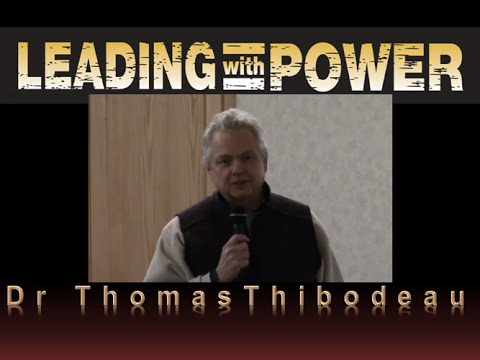 Focus - Dr. Thomas A. Thibodeau - Leading With Power