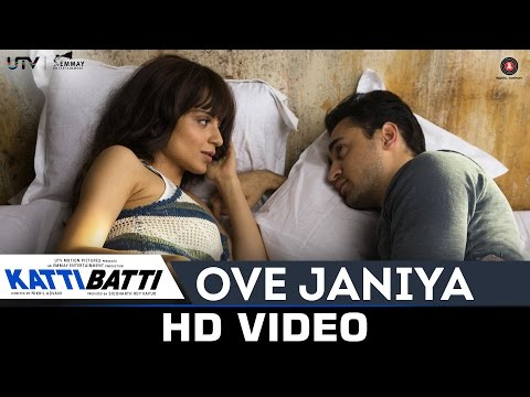 Ove Janiya - Katti Batti   Mohan Kannan   Imran Khan & Kangana Ranaut   Shankar Ehsaan Loy