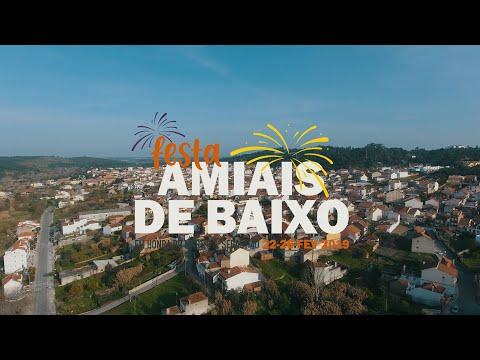 Festas Amiais de Baixo 2019 | Aftermovie