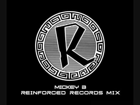 Mickey B Reinforced Records Mix (Pt 1)