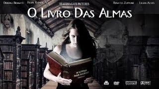O Livro Das Almas (FILME INTEIRO) (The Book Of Souls - 2007) thumbnail