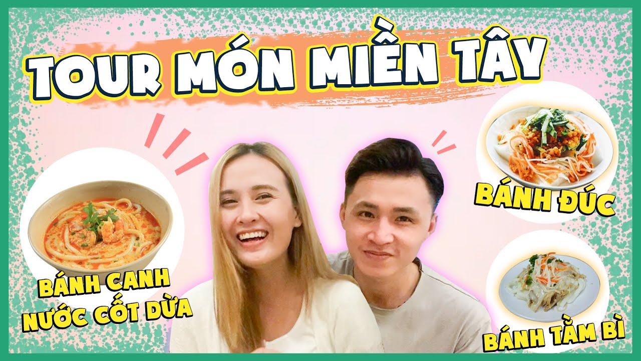 TOUR MÓN ĂN MIỀN TÂY : Bánh canh nước cốt dừa , bánh tầm bì..toàn những món khó tìm ở Sài Gòn