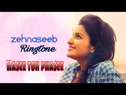 Zehnaseeb - New Bollywood song ringtone - Film - ( Hasee toh phasee )