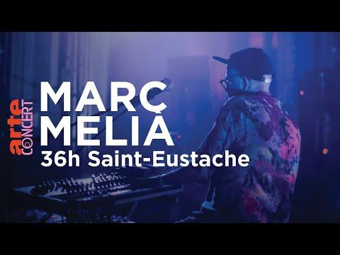 Download Marc Melià à 36h Saint-Eustache (2019) - ARTE Concert