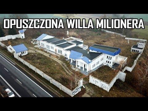 OPUSZCZONA WILLA MILIONERA - Urbex History