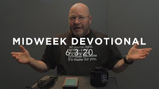 MID WEEK DEVOTIONAL 6.3.20