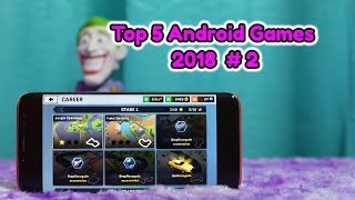 Top 5 Android Games 2018 #2