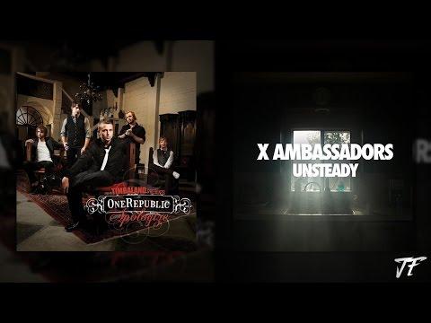Apologize x Unsteady | One Republic & X Ambassadors | JustFluffeh MASHUP