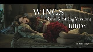Video Wings (Piano & String Instrumental Version) - Birdy - by Sam Yung download MP3, 3GP, MP4, WEBM, AVI, FLV Juni 2018