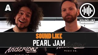 Sound Like Pearl Jam - Without Busting The Bank