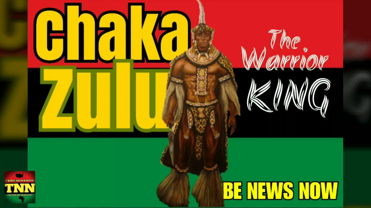 Chaka Zulu: The Great Warrior King