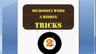 MS WORD HIDDEN TRICKS