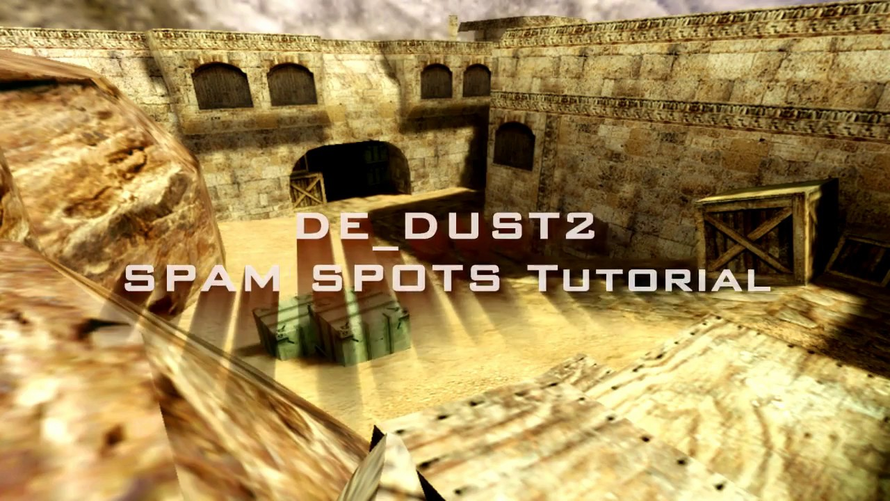 de dust2 spam spots
