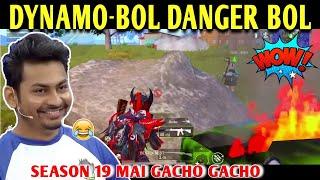 DYNAMO - BOL DANGER BOL | BATTLEGROUNDS MOBILE INDIA | BEST OF BEST