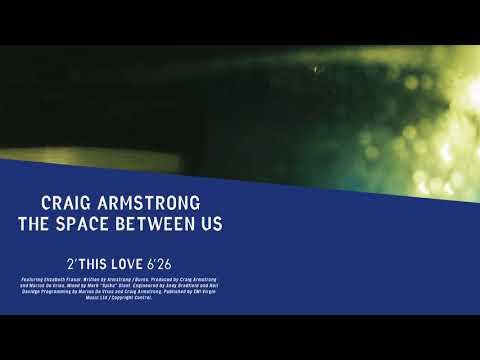 Craig Armstrong | This Love (Official Audio)