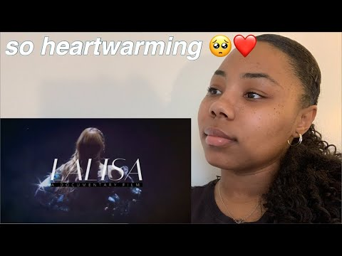 LALISA (A DOCUMENTARY FILM) REACTION! *emotional*