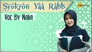 SYUKRON YA ROBB Covered by Nada Zoya Ziya