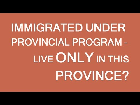 Should I stay in a Province/Territory if nominated by it? How long should I live there?