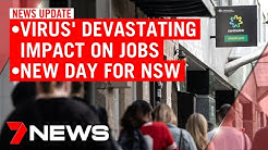 7NEWS Update Friday, May 15: COVID-19's 'devastating' impact on jobs; new day for NSW | 7NEWS