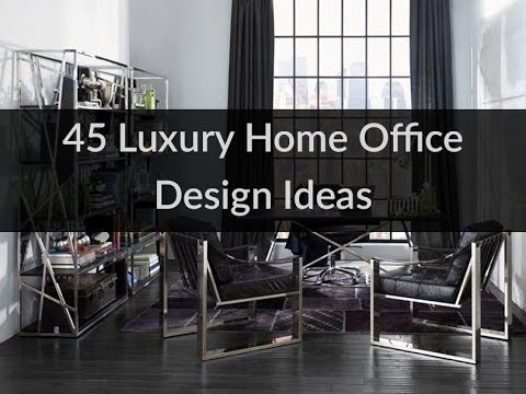 45 Luxury Home Office Design Ideas Youtube