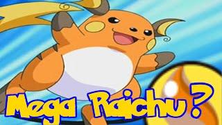 Mega Raichu - Pokemon Mega Speculation Episode 5