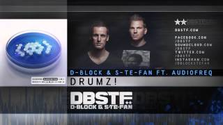 Repeat youtube video D-Block & S-te-Fan ft. Audiofreq - Drumz! (Official Preview)