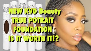 NEW KAT VON D TRUE POTRAIT FOUDATION REVIEW | WOC MAKEUP