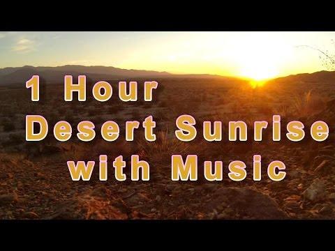 Meditation Music with Desert Sunrise | 1 hour sun rise meditation