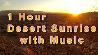 Meditation Music with Desert Sunrise | 1 hour sun rise meditation