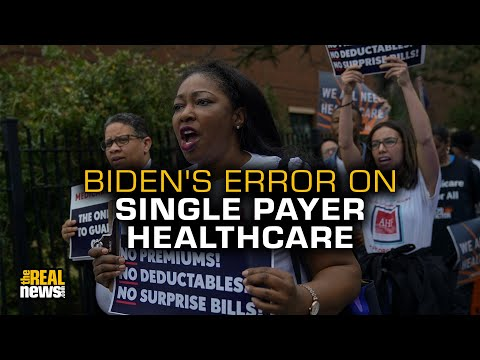 Biden Is Wrong—Single-Payer Healthcare Does Help Fight Pandemics