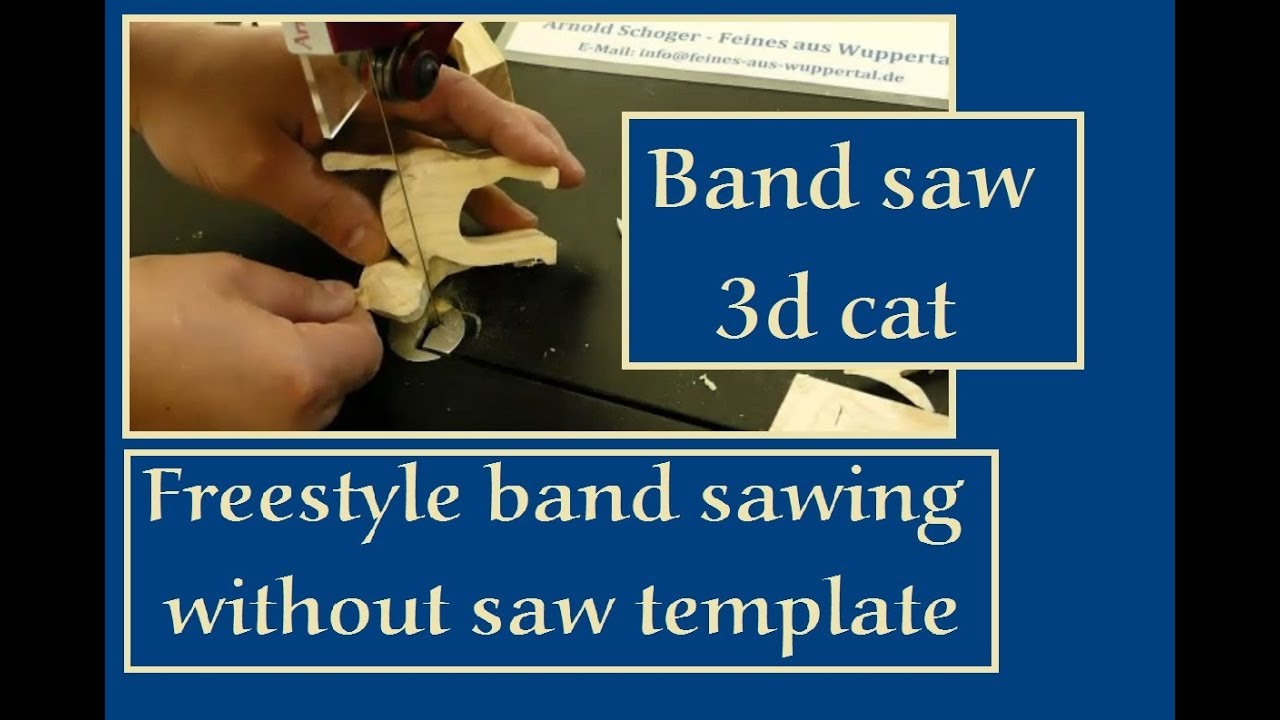 3d cat part 2 freestyle band sawing without saw template youtube