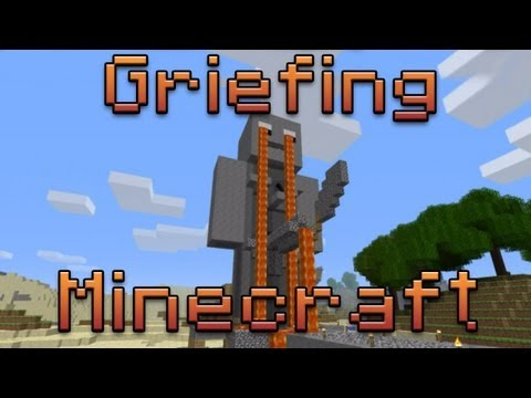 Grief my Minecraft