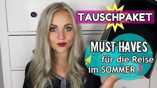 TAUSCHPAKET - Must Haves für die Reise im Sommer | Blond_Beautyy