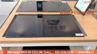 TDM.VN | Review Bếp Từ Bosch HMH.PVS831FB5E có 4 bếp - Kết Hợp 2 Vùng Nấu Từ hàng chính hãng