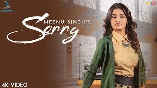 Sorry   Meenu Singh Official Music Video   Latest Songs 2018   Bluewinds Enter