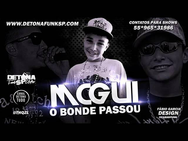MC Gui   O Bonde passou   Msica nova 2013 Travel Video
