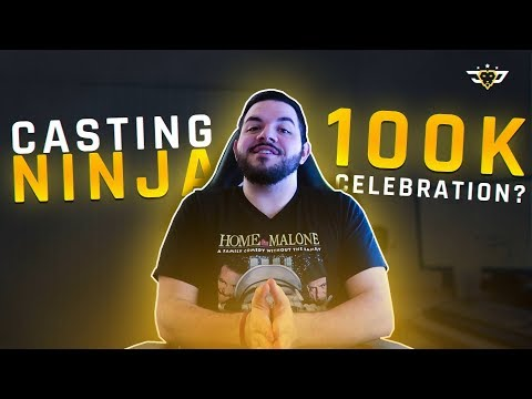 CASTING NINJA + 100K SUBSCRIBER CELEBRATION?!