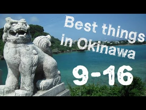 Best Things to do in Okinawa (9-16)