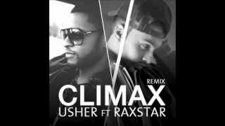 Usher ft Raxstar - Climax (UK Remix)