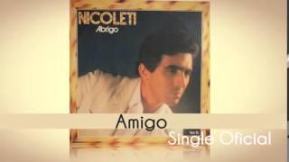 Baixar Nicoleti - Amigo (Single Oficial) Cd Abrigo 1984