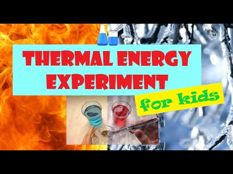 Thermal Energy Experiment