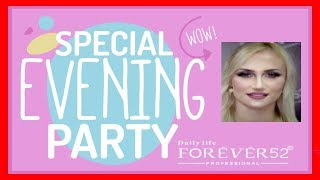 Dailylifeforever52 | Special Evening Party |  With Makeup Arti…