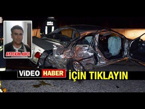 MUĞLA MİLAS YOLUNDA FECİ KAZA...