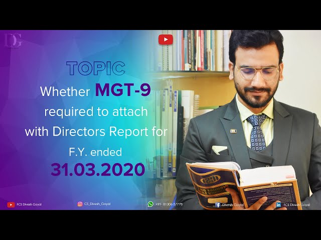 Whether MGT-9 required to attached with Directors Report for f.y. ended 31.03.2020.