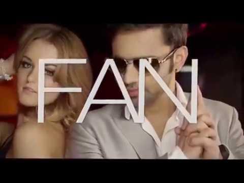 Fan    Rahul Vaidya Featuring Badshah    Full Video Song 2014
